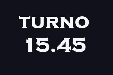 TURNO 15.45