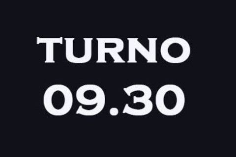 TURNO 09.30